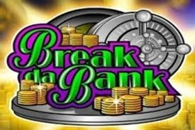 Make Fine Loot In Break Da Bank