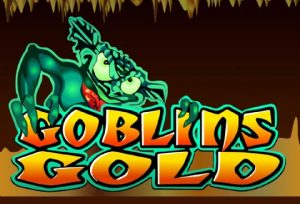 Feel The Pleasure Of Goblins Gold